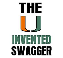The U Invented Swagger Miami Canes Photographic Print