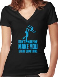 Don't make me, make you start something with bar fight guy Women's Fitted V-Neck T-Shirt