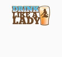 DRINK LIKE A LADY with sexy woman and beer pint Womens Fitted T-Shirt