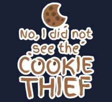 No, I did not see the cookie thief cute choc chip biscuit One Piece - Long Sleeve