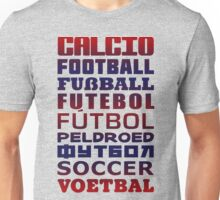 Soccer in Different Languages Unisex T-Shirt