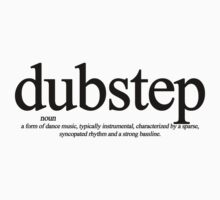 The definition of Dubstep!  by DUBOh10