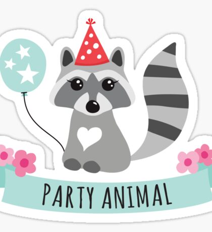 Cute raccoon with party animal banner, flowers and birds Sticker