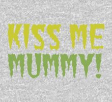 KISS ME MUMMY! funny Halloween kissing mum design One Piece - Long Sleeve