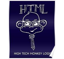 HTML High Tech Monkey Logic funny acronym White Poster