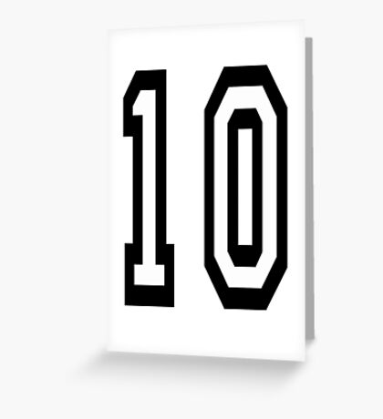 10, TEAM SPORTS NUMBER, TEN, TENTH, Competition Greeting Card