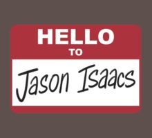Hello to Jason Isaacs - Nametag by timtoons