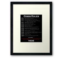 NCIS - GIBBS RULES  Framed Print