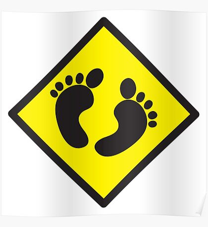 cute warning sign of feet Poster
