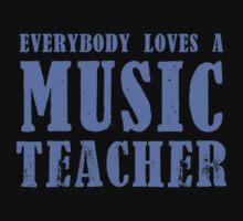 Everybody loves a MUSIC Teacher by jazzydevil