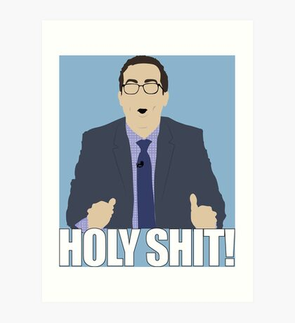 John Oliver Holy Shit Art Print