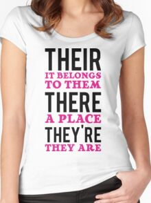 Their – it belongs to them, There   - a place, They're – they are Women's Fitted Scoop T-Shirt