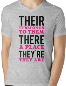 Their – it belongs to them, There   - a place, They're – they are Mens V-Neck T-Shirt