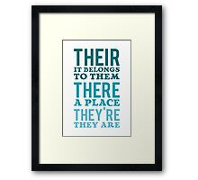 Their – it belongs to them, There   - a place, They're – they are Framed Print