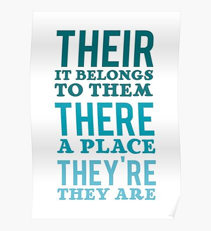 Their – it belongs to them, There   - a place, They're – they are Poster