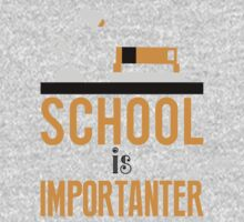School is importanter Kids Tee