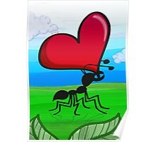 Ant Carrying the Love's Heart Poster