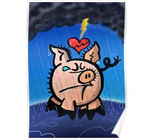 Broken Hearted Pig Poster