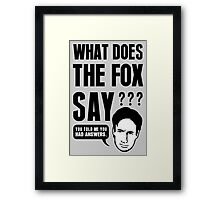 Fox Mulder - What Does The Fox Say Framed Print