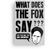 Fox Mulder - What Does The Fox Say Metal Print
