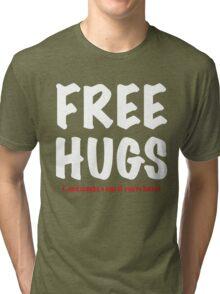 Free Hugs And Kisses Tri-blend T-Shirt