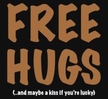 Free Hugs And Kisses Baby Tee