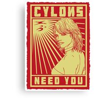 Cylons need you Canvas Print