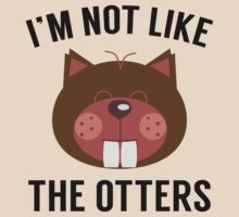 I'm Not Like The Otters by AmazingVision