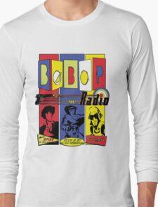 Radio Bebop Long Sleeve T-Shirt