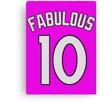FABULOUS - 10 Canvas Print