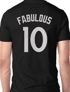 FABULOUS - 10 Unisex T-Shirt