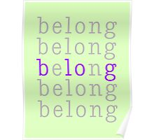 Belong/Blog 1 Poster