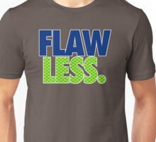FLAW - LESS Unisex T-Shirt