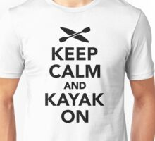 Keep calm and Kayak on Unisex T-Shirt