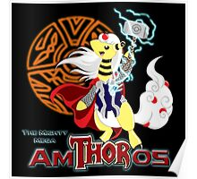The Mighty Mega AmTHORos Poster