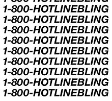 1-800-HOTLINEBLING | Best Quality | Black by OGedits