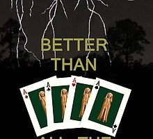 Four Aces Better Than All The Rest by Eric Kempson