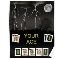 Your Ace, Poker Cards  Poster