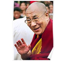 His Holiness the Dalai Lama. northern india Poster