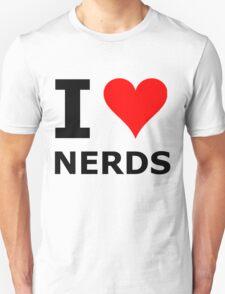 I LOVE NERDS Unisex T-Shirt