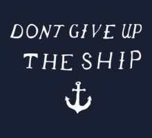 Don't Give Up The Ship Kids Tee