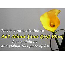 All About Your Best Work banner Photographic Print