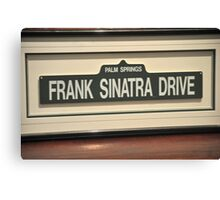 FRAMED STREET SIGN FRANK SINATRA DRIVE PALM SPRINGS Canvas Print
