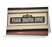 FRAMED STREET SIGN FRANK SINATRA DRIVE PALM SPRINGS Greeting Card