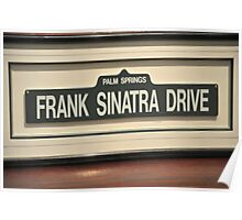 FRAMED STREET SIGN FRANK SINATRA DRIVE PALM SPRINGS Poster