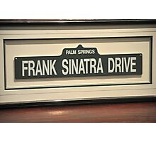 FRAMED STREET SIGN FRANK SINATRA DRIVE PALM SPRINGS Photographic Print