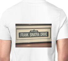 FRAMED STREET SIGN FRANK SINATRA DRIVE PALM SPRINGS Unisex T-Shirt
