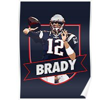 Tom Brady - Patriots Poster