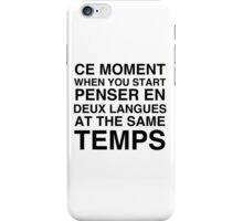 CE MOMENT  iPhone Case/Skin