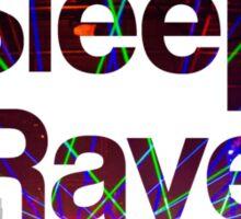 Eat Sleep Rave Repeat Sticker